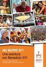 'Una aventura con Benedicto XVI' el primer libro completo sobre la JMJ