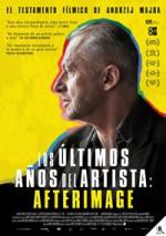 Los últimos años del artista: Afterimage